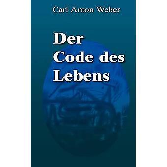 Der コード des レーベンスガルテン ウェーバー ・ カール ・ アントンの作品
