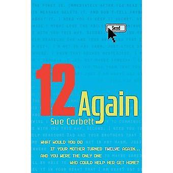 12 Again by Sue Corbett - 9780142407295 Book