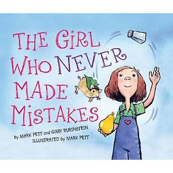 The Girl Who Never Made Mistakes by Mark Pett - 9781402255441 Book