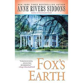 Fox's Earth by Anne Rivers Siddons - 9781416553533 Book