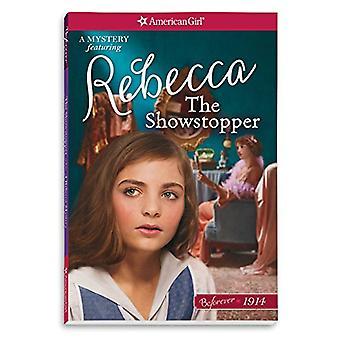 The Showstopper - A Rebecca Mystery by Mary Casanova - 9781683370741 B