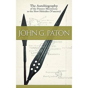 John G. Paton by John G Paton - 9781848712768 Book