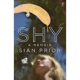 Shy - A Memoir by Sian Prior - 9781922182272 Book