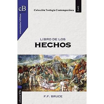 Libro de Los Hechos by F F Bruce - 9788482677095 Book