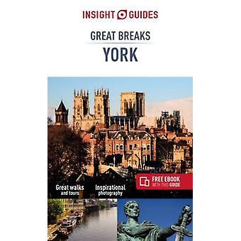 Insight Guides Great Breaks York