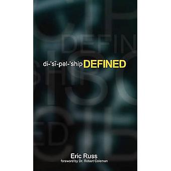 Discipleship Defined by Russ & Eric