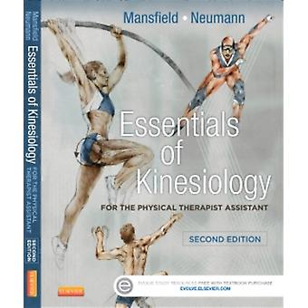 Essentials of Kinesiology for the Physical Therapist Assistant 2e (Paperback) by Mansfield Paul