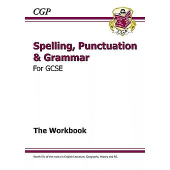 New Spelling Punctuation and Grammar for GCSE Workbook (includes Answers) (Paperback) by Cgp Books Cgp Books