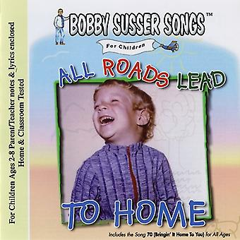 Bobby Susser Singers - All Roads Lead to Home [CD] USA import