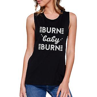 Burn Baby Womens Black Funny Workout Tank Top Muscle Shirt For Her
