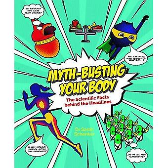 Myth-busting Your Body by Sarah Schenker - 9780233005287 Book