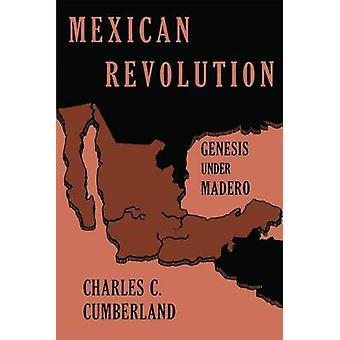 Rewolucja meksykańska - Genesis pod Madero przez Charles C. Cumberland - 9