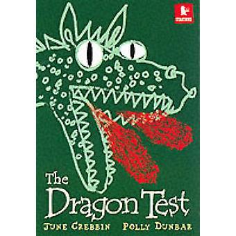 Dragen Test af June Crebbin - Polly Dunbar - 9780744590180 bog