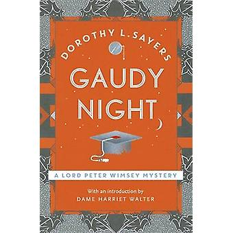 Gaudy Night by Dorothy L. Sayers - 9781473621404 Book