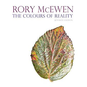 Rory McEwen - The Colours of Reality (Revised edition) by Martyn Rix -