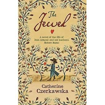 The Jewel by Catherine Czerkawska - 9781910192238 Book