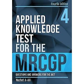 Applied Knowledge Test for the MRCGP - fourth edition - Questions and