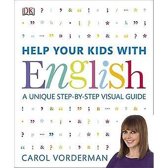 Aider vos enfants avec l'anglais par Carol Vorderman - livre 9781409314943
