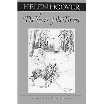 Lat w lesie przez Helen Hoover - Adrian Hoover - 97808166313