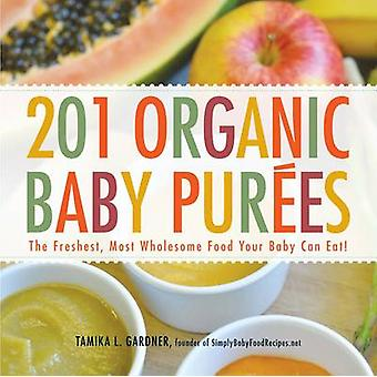 201 ekologiska Baby puréer - de färskaste - mest hälsosamma mat din Baby