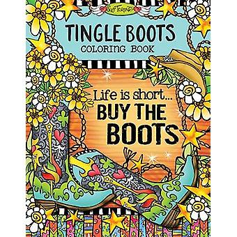 Tingle Boots Coloring Book by Suzy Toronto - 9781497202702 Book