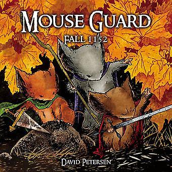 Mouse Guard - v. 1 - hösten 1152 x David Petersen - David Petersen - 978