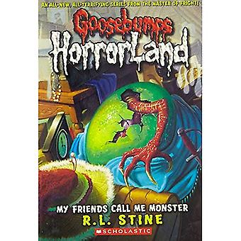 Mina vänner kallar mig Monster (gåshud: Horrorland (skolastiska Paperback))