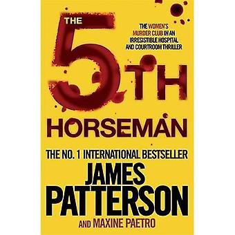 The 5th Horseman (Womens Murder Club 5)