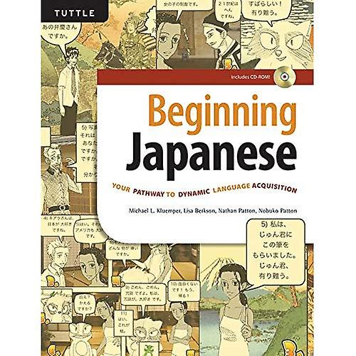 Beginning Japanese  Your Pathway to Dynamic Language Acquisition [With CD (Audio)]