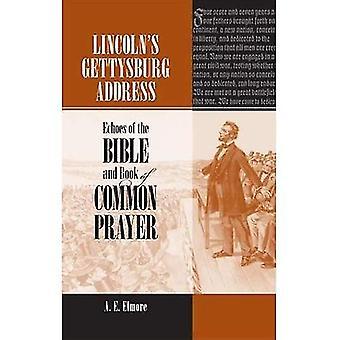 Dirección de Gettysburg de Lincoln: ecos de la Biblia y el libro de oración común