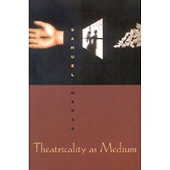 Theatralität als Medium