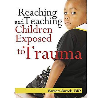 Reaching and Teaching Children Exposed to Trama