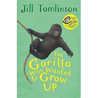 Le gorille qui voulait grandir (contes animaux préférés de Jill Tomlinson)