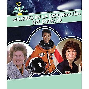 Mujeres En La Exploracion del Espacio (la femme dans l'espace) (Ellas Abrieron Camino (femmes pionnières))