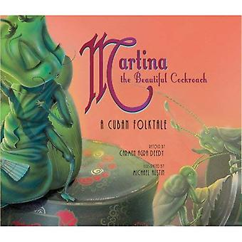 Martina the Beautiful Cockroach: A Cuban Folktale [With CD]