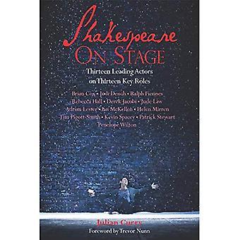 Shakespeare auf der Bühne: dreizehn führende Akteure auf dreizehn Schlüsselrollen