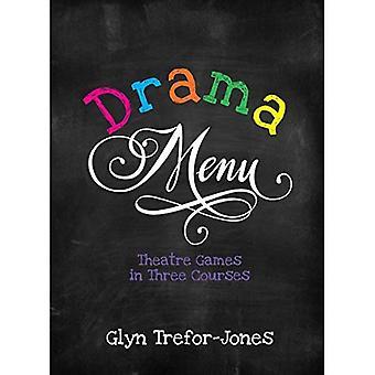 Drama-Menü: Theater spielen in drei Gängen