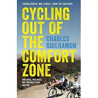 Cycling Out of the Comfort� Zone: Two Boys, Two Bikes, One Unforgettable Mission
