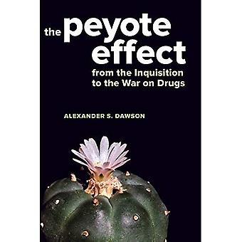 El efecto del Peyote: De la Inquisición a la guerra contra las drogas