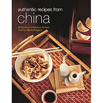 Authentic Recipes from China: 80 Simple and Delicious Recipes from the Middle Kingdom