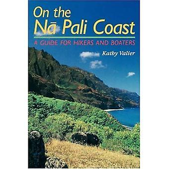 An der Na Pali Küste: ein Führer für Wanderer und Segler