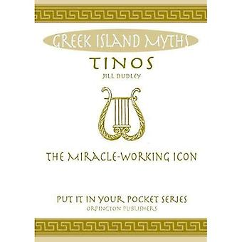 Tinos: The Miracle-Working Icon.