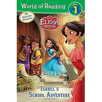 World of Reading: Elena of� Avalor Isabel's School Adventure (World of Reading� Disney - Level 1)