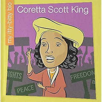 Coretta Scott King (mijn vroege bibliotheek: mijn kleine Bio)