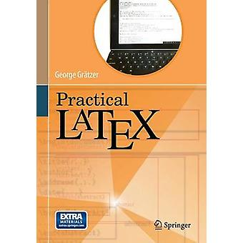 Practical LaTeX by George A. Gratzer