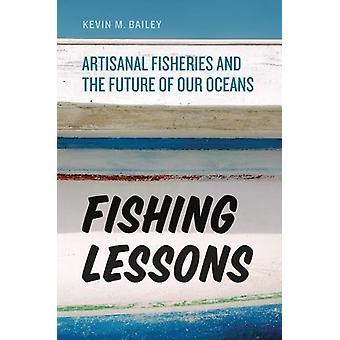 Fiskeri lektioner - ikke-industrielt fiskeri og fremtiden for vores oceaner af