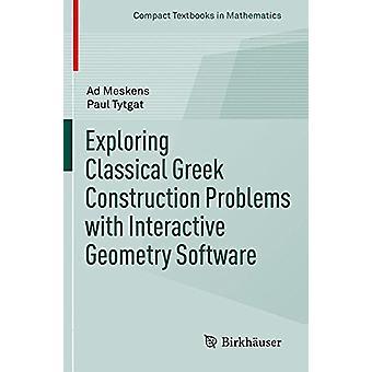 Explorer les problèmes de Construction grecque classique avec Geom Interactive