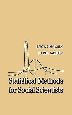 Statistical Methods for Social Scientists by Hanushek & Eric A.