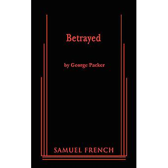 Betrayed by Packer & George
