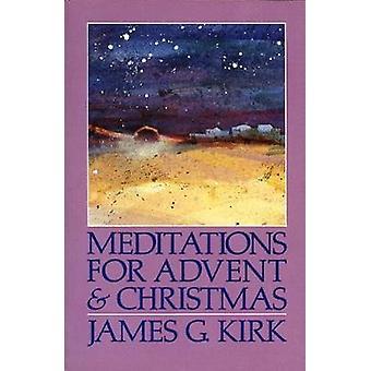Méditations pour l'Avent et de Noël par Kirk & James G.